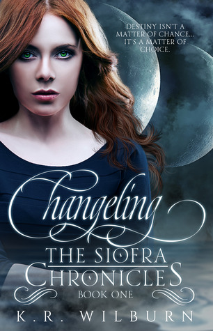 Changeling (The Siofra Chronicles, #1)