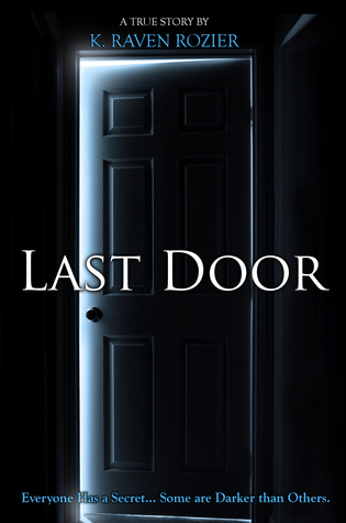 Last Door by K. Raven Rozier