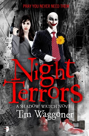 Night Terrors (Shadow Watch, #1)