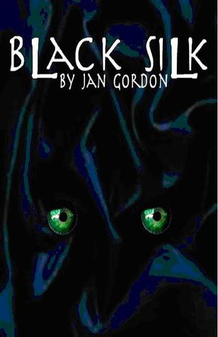 Black Silk by Jan Gordon