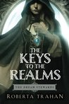The Keys to the Realms (The Dream Stewards, #2)