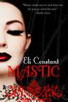Mastic by Eli Constant