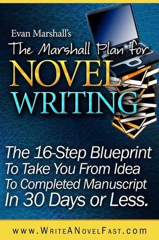 The marshall plan for novel writing by evan marshall 21647564 malvernweather