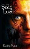 The Stag Lord (Bannerman Boru, #1)