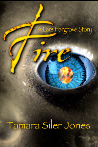 Fire - A Lars Hargrove Story