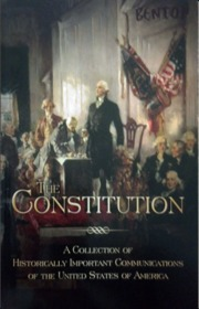 The Constitution: A Collection of Historically Important Communications of the United States of America