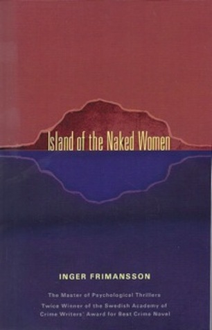 The Island of Naked Women by Inger Frimansson