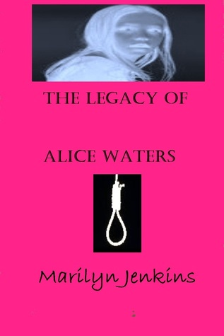 The Legacy of Alice Waters by Marilyn Jenkins
