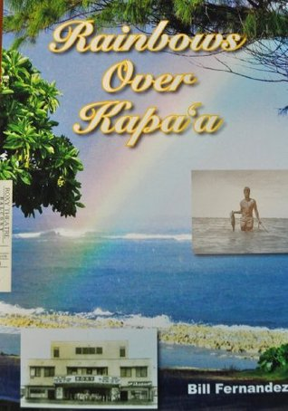 Rainbows Over Kapaa by Bill Fernandez