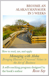 Become an Alaka'i Manager in 5 Weeks