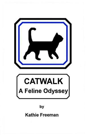 Catwalk A Feline Odyssey