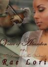Voice of Abandon by Rae Lori