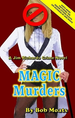 Magic Murders (A Jim Richards Murder Mystery #6)