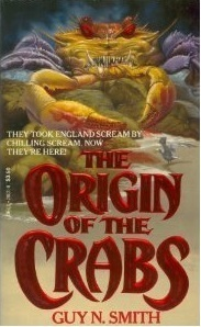 The Origin of the Crabs by Guy N. Smith