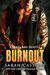 Burnout (Legal Heat, #2.5) by Sarah Castille