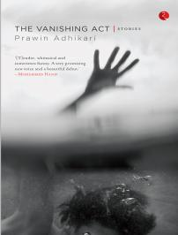 Ebook The Vanishing Act by Prawin Adhikari read!