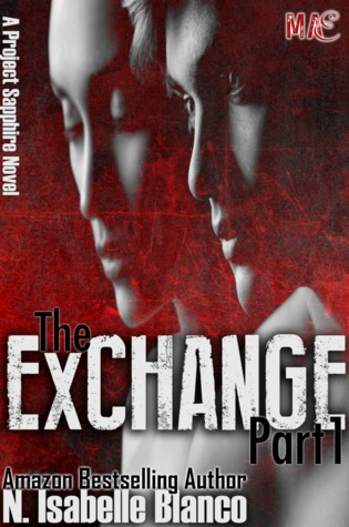 The Exchange by N. Isabelle Blanco