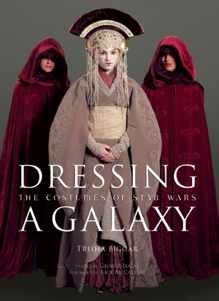 Dressing a Galaxy: The Costumes of Star Wars