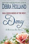 Darcy (Mail-Order Brides of the West, #5; Montana Sky)