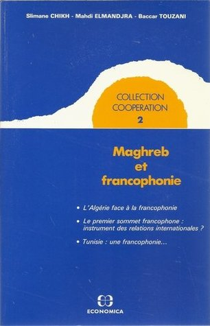 Maghreb et francophonie