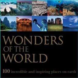 Wonders Of The World: 100 Incredible And Inspiring Places On Earth