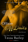 Officer off Limits by Tessa Bailey