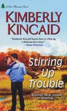 Stirring Up Trouble (Pine Mountain, #3)