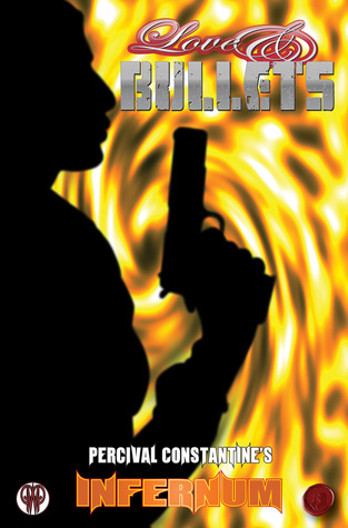 Love & Bullets(Infernum 1)