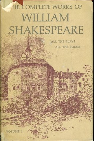 The Complete Works of William Shakespeare, All the Plays, All the Poems, Arranged in Their Chronological Order (Vol. 2)