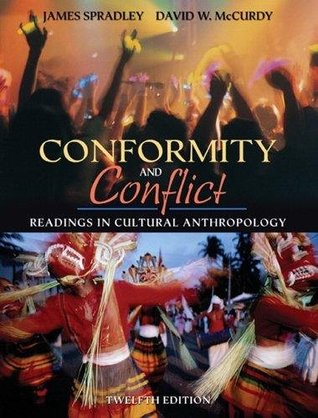 Conformity and Conflict (2006 12th Edition) (Readings in Cultural Anthropology, Text Only)