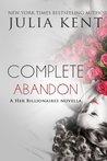 Complete Abandon by Julia Kent