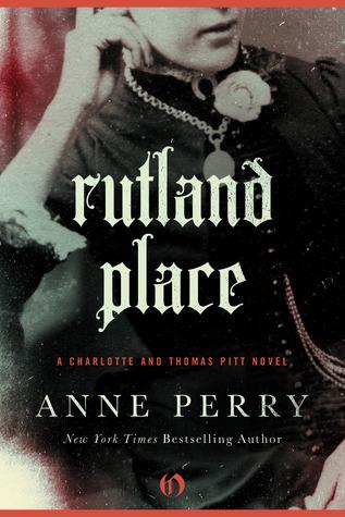 Rutland Place (Charlotte & Thomas Pitt, #5)