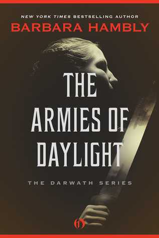 The armies of daylight by Barbara Hambly
