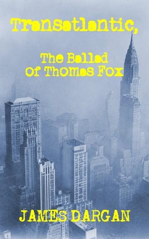 Transatlantic, The Ballad of Thomas Fox