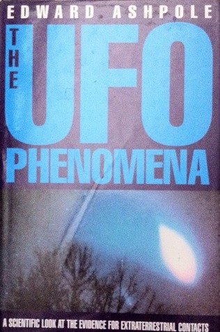 The UFO Phenomena by Edward Ashpole