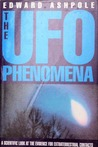 The UFO Phenomena: A Scientific Look at the Evidence for Extraterrestrial Contacts