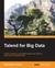 Talend for Big Data by Bahaaldine Azarmi