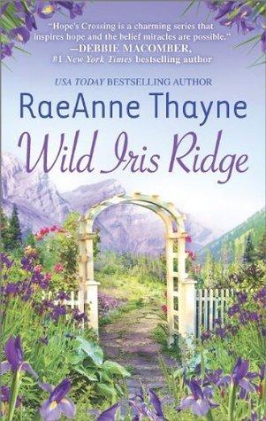 El libro de Wild Iris Ridge autor RaeAnne Thayne PDF!
