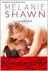 Tempting Love by Melanie Shawn