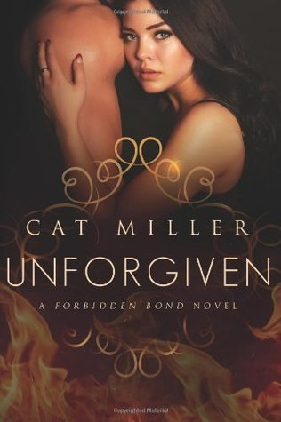 Unforgiven (The Forbidden Bond #2)