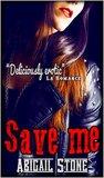 Save Me (Disciples MC #1)