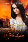 Vampire Apocalypse (The Arcadia Falls Chronicles #3)