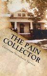 The Pain Collector