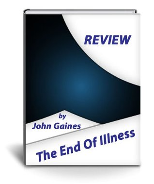 Review of The End Of Illness