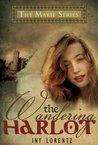 The Wandering Harlot by Iny Lorentz