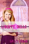 Liberty Belle by Emily Ungar