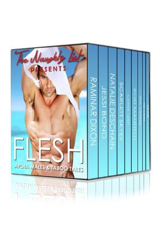 Flesh: Alpha Males and Taboo Tales