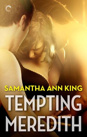 Tempting Meredith by Samantha Ann King
