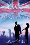 Waiting For Prince Harry (Dallas Demons #1)