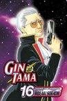 Gin Tama, Vol. 16 (Gin Tama, #16)